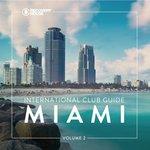 International Club Guide Miami Vol 2