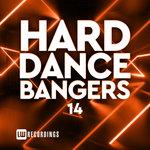Hard Dance Bangers Vol 14