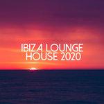 Ibiza Lounge House 2020