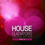 House Gladiators Vol 2