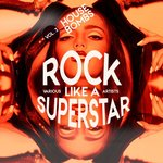 Rock Like A Superstar Vol 3 (House Bombs)