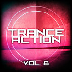 Trance Action Vol 8