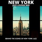 Behind The Scenes Of New York Jazz