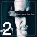 Deep House Size Beats Vol 2