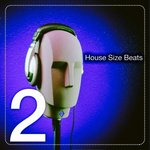House Size Beats Vol 2