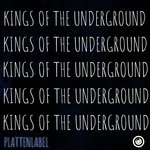 KINGS OF THE UNDERGROUND VOL 1