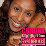 Baby, I Don't Care (2k20 Remixes)