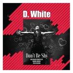 Don't Be Shy (Remixes)