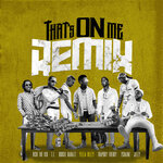 That's On Me (Remix)