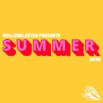 Rollerblaster Presents: Summer 2020