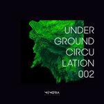 Underground Circulation 002
