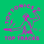 Toy Tonics Top Tracks Vol 8