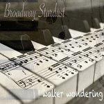 Broadway Stardust