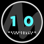 Metropolitan 10 Years
