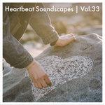 Heartbeat Soundscapes Vol 33