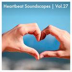 Heartbeat Soundscapes Vol 27