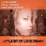 Little Bit Of Love (Danny Clark Mix)
