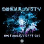 Nocturnal Vibrations