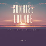 Sunrise Lounge Vol 3