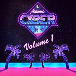 Miami Cyber Nights Vol 1