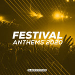 Festival Anthems 2020