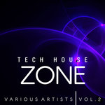 Tech House Zone Vol 2