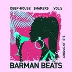 Barman Beats (Deep-House Shakers) Vol 5