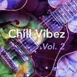 Chill Vibez Vol 2