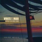 Vibes Del Mar (Summer Tech House Tunes)