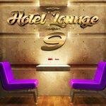 Hotel Lounge Vol 9
