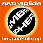 Houseaholic EP