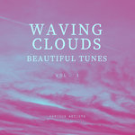 Waving Clouds (Beautiful Tunes) Vol 1