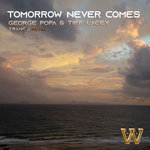 Tomorrow Never Comes (Trance Remix)