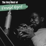 The Very Best Of Donald Byrd