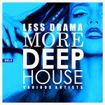 Less Drama More Deep-House Vol 4