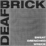 Sweat-Drenched Wreck