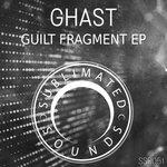 Guilt Fragment EP