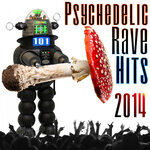 101 Psychedelic Rave Hits 2014