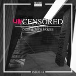 Uncensored Deep & Tech House, Issue 14