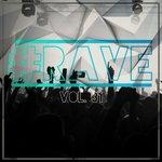 #rave Vol 31