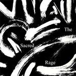 The Sacred Rage