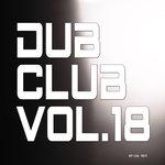 Dub Club Vol 18
