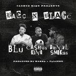 Bacc N Blacc (Explicit)