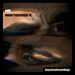 Amor/Seasonal FX