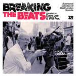 Breaking The Beats Compiled By Dave Lee & Will Fox
