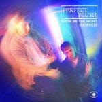 Show Me The Night (Danilo Braca's Remixes)