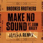 Make No Sound (Haska Remix)
