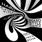 HardStyle Dance Top 100 Hits 2014