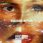 Square Bitch (Explicit)