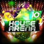 House Arena Vol 10